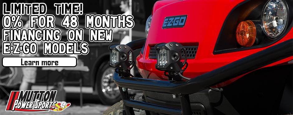 0% for 48 months financing on new carts at Mutton Power Sports