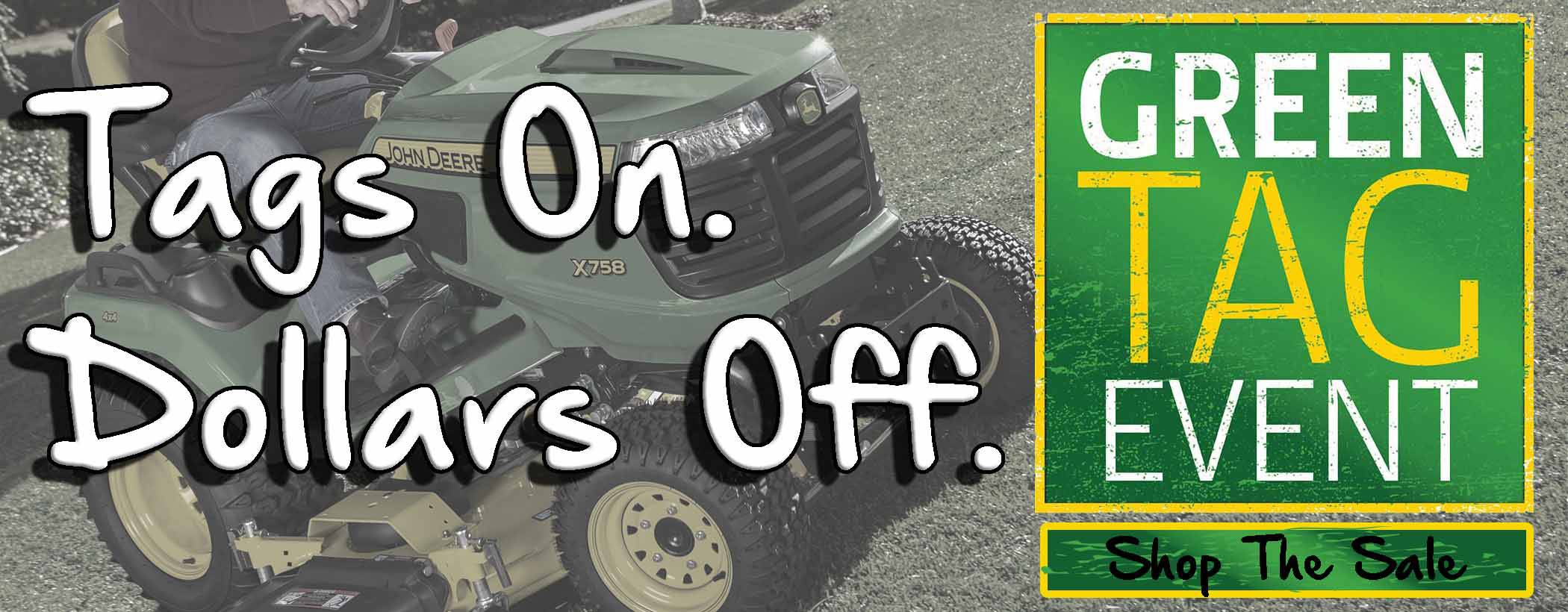 John Deere Green Tag Event Sale at Mutton Power Equipment