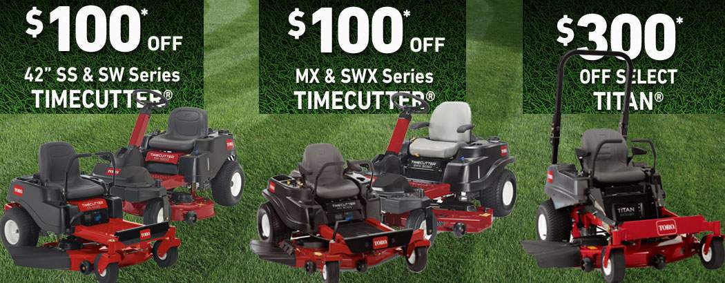 Save up to $300 on Toro Timecutter SS, Timecutter MX, Timecutter SW and TITAN Zero Turn Lawn Mowers!